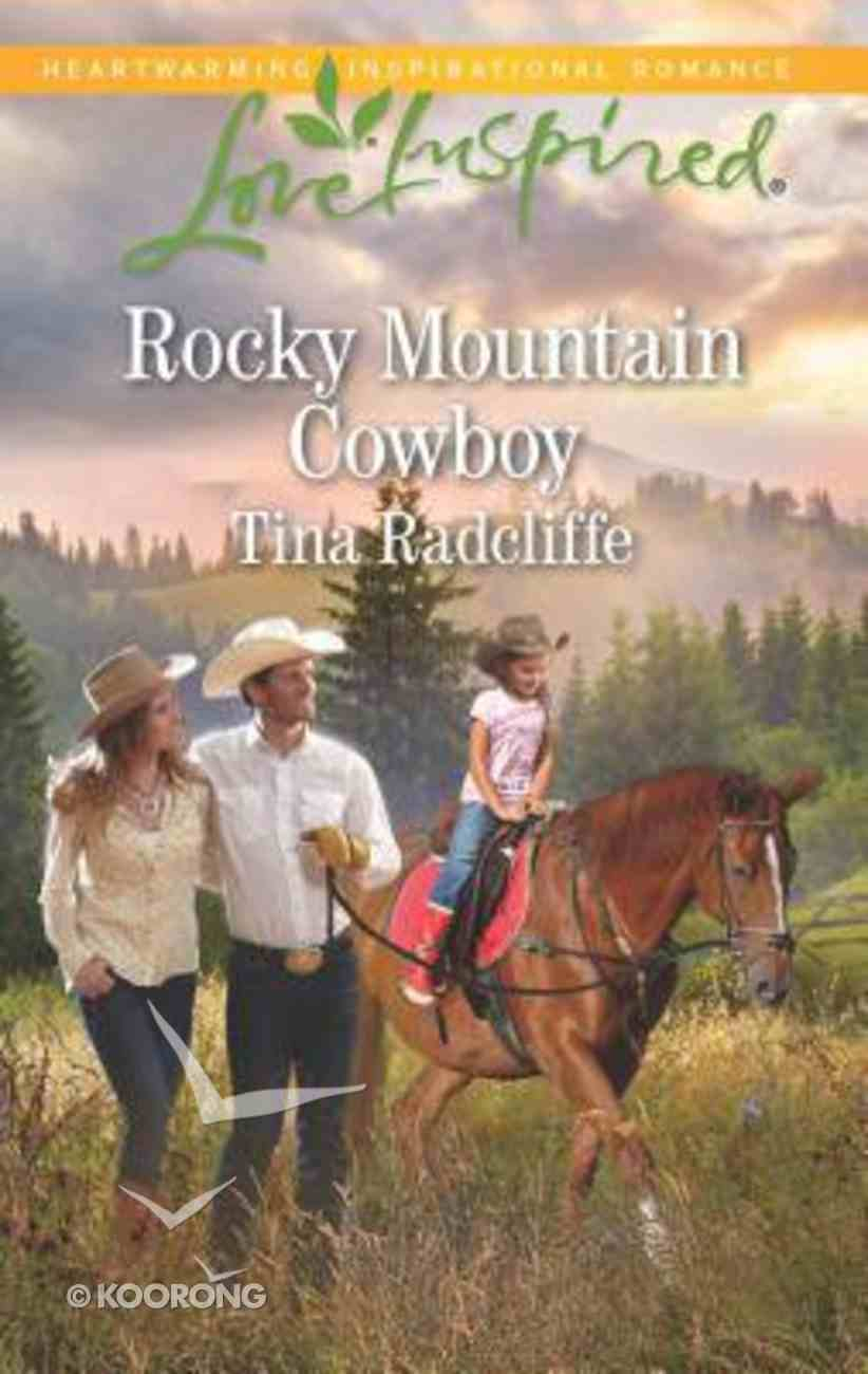 Rocky Mountain Cowboy (Love Inspired Series) Mass Market