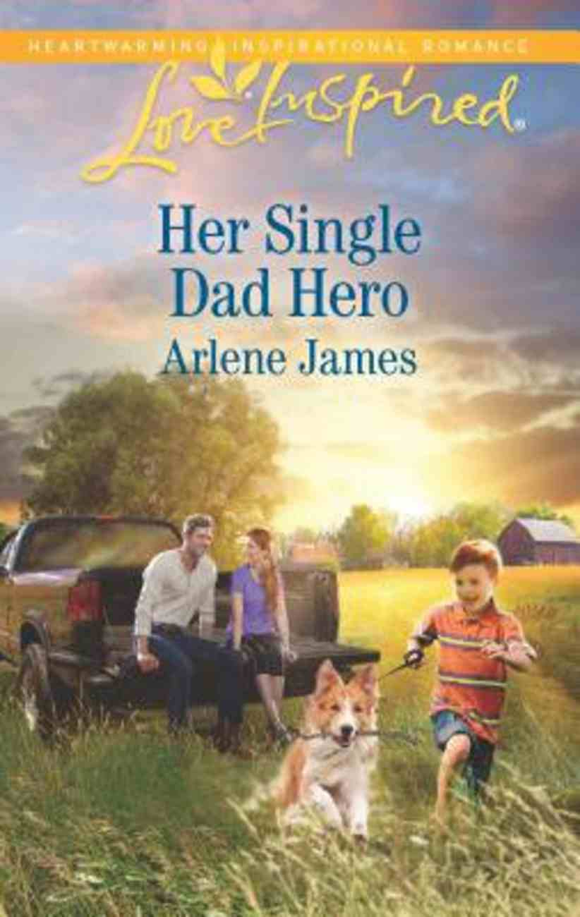 Her Single Dad Hero (The Prodigal Ranch) (Love Inspired Series) Mass Market