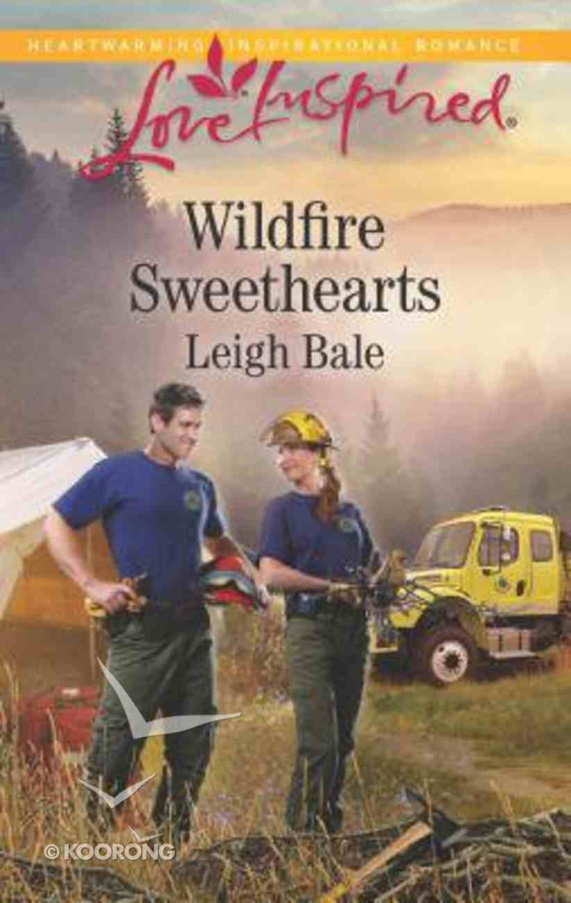 Wildfire Sweethearts (Men of Wildfire) (Love Inspired Series) Mass Market