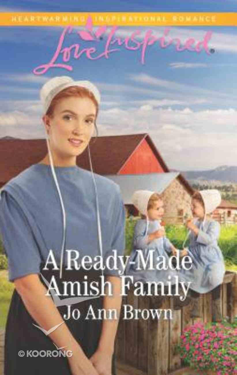 A Ready-Made Amish Family (Amish Hearts) (Love Inspired Series) Mass Market