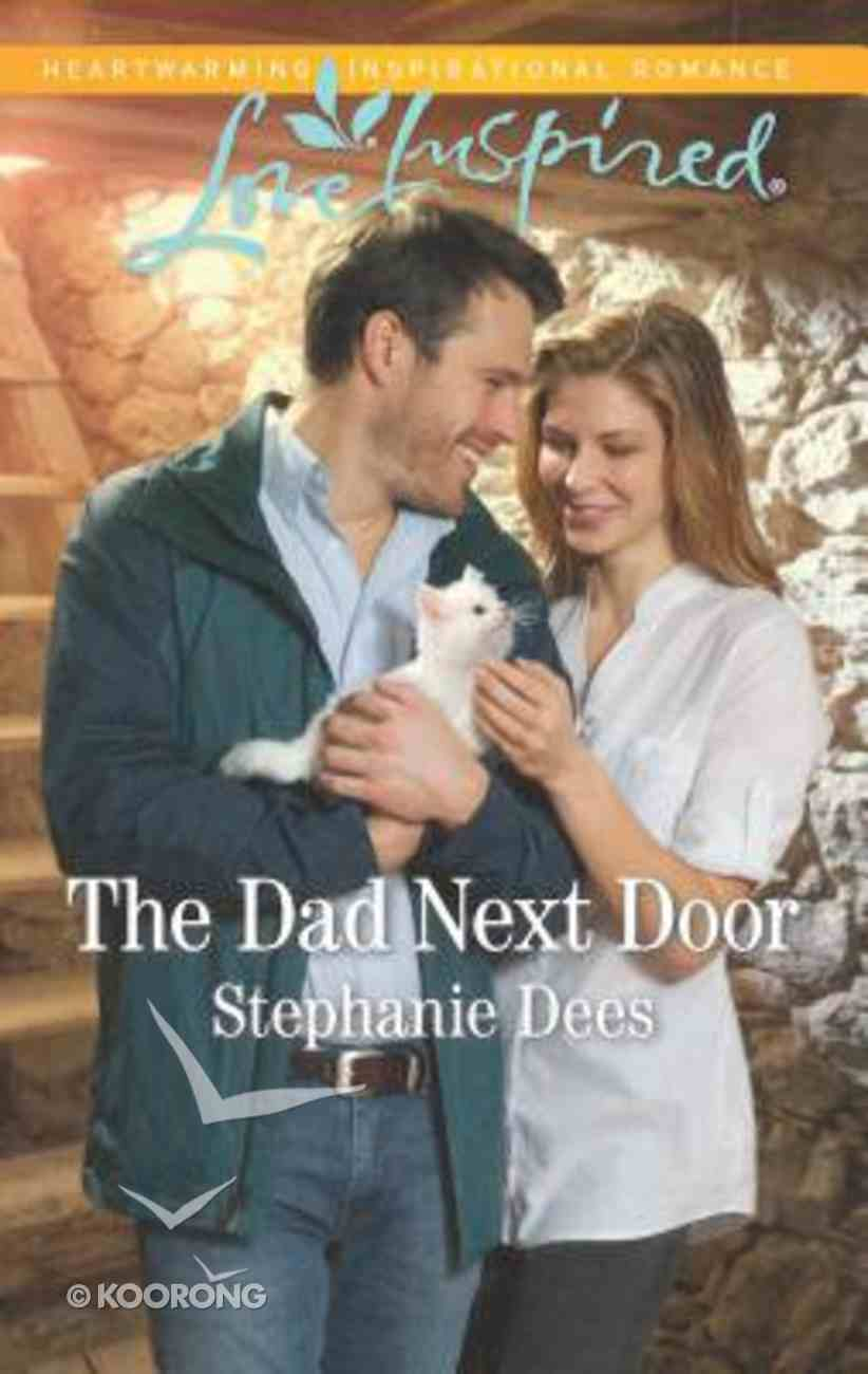 The Dad Next Door (Family Blessings) (Love Inspired Series) Mass Market