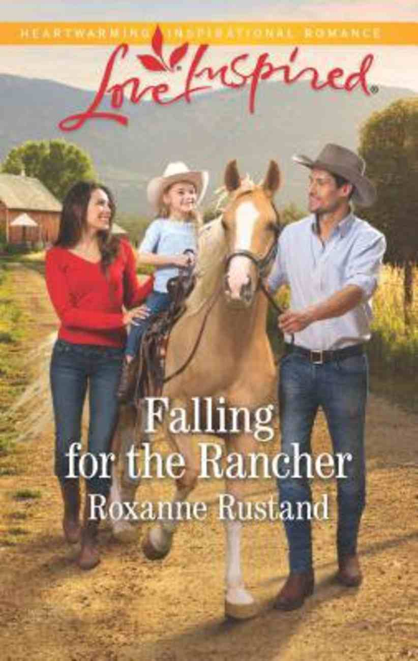 Falling For the Rancher (Aspen Creek Crossroads) (Love Inspired Series) Mass Market