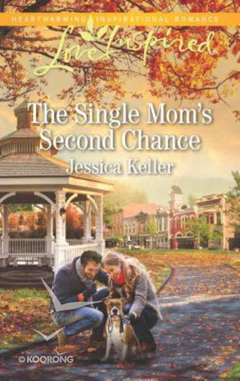 The Single Mom's Second Chance (Goose Harbor) (Love Inspired Series) Mass Market