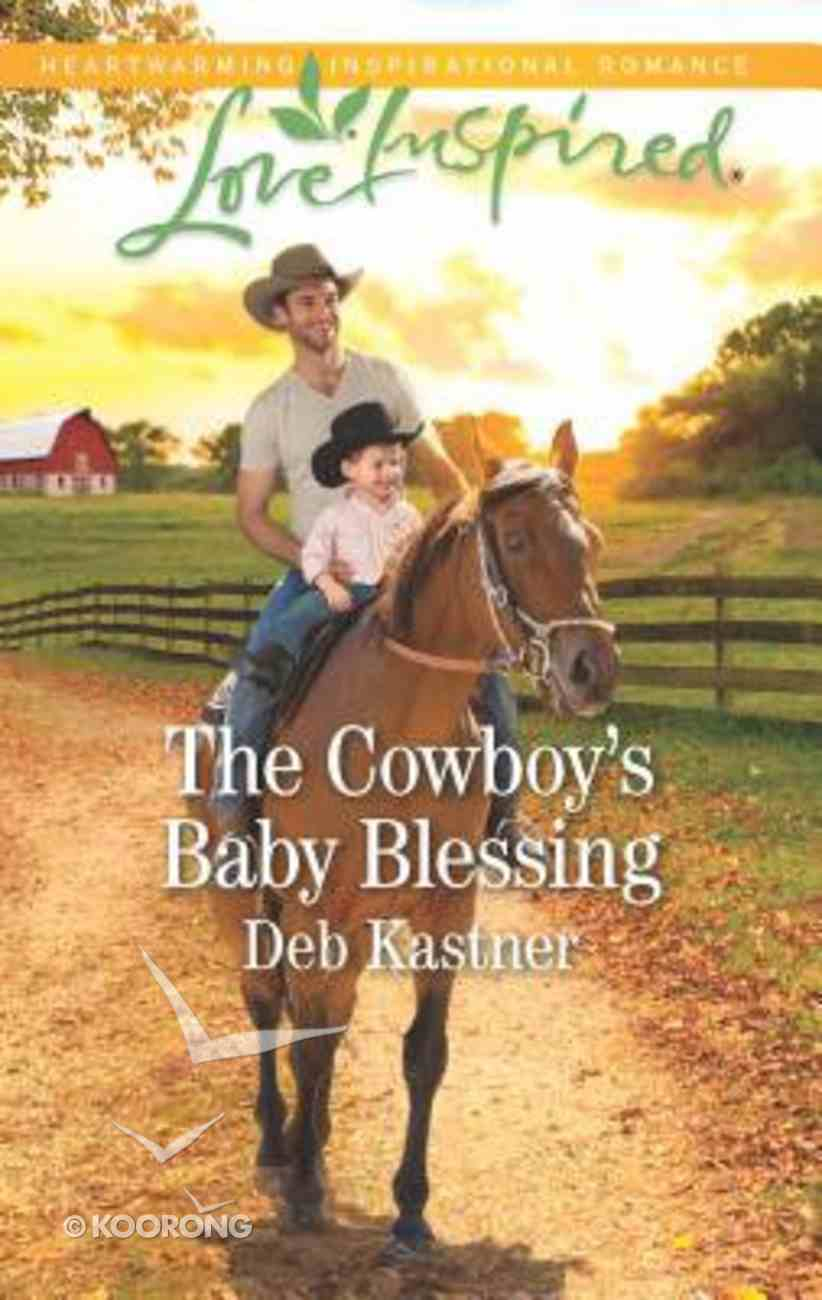 The Cowboy's Baby Blessing (Cowboy Country) (Love Inspired Series) Mass Market