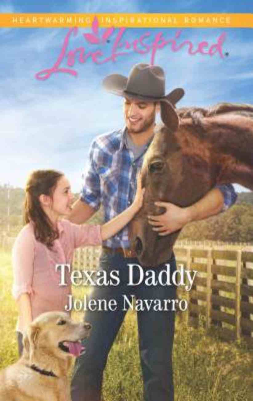 Texas Daddy (Lone Star Legacy) (Love Inspired Series) Mass Market