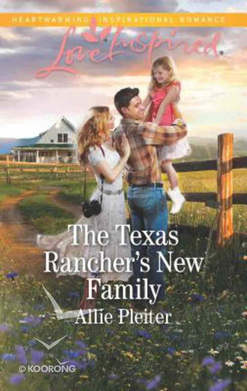 The Texas Rancher's New Family (Blue Thorn Ranch) (Love Inspired Series) Mass Market