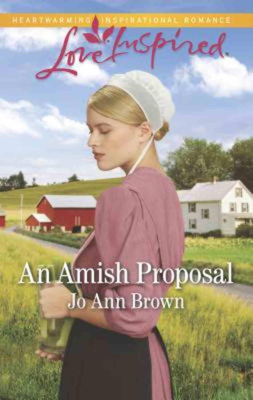 An Amish Proposal (Amish Hearts) (Love Inspired Series) Mass Market