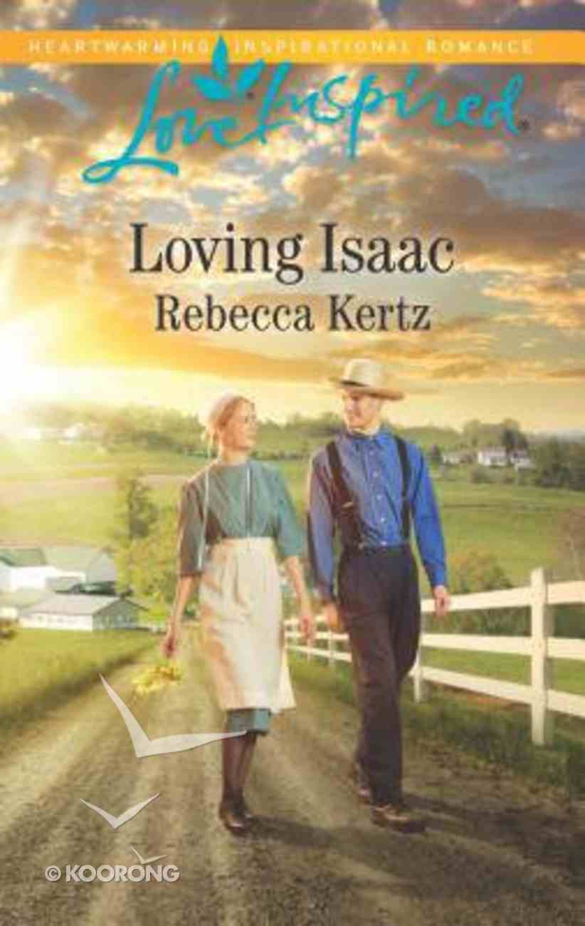 Loving Isaac (Lancaster County Weddings) (Love Inspired Series) Mass Market