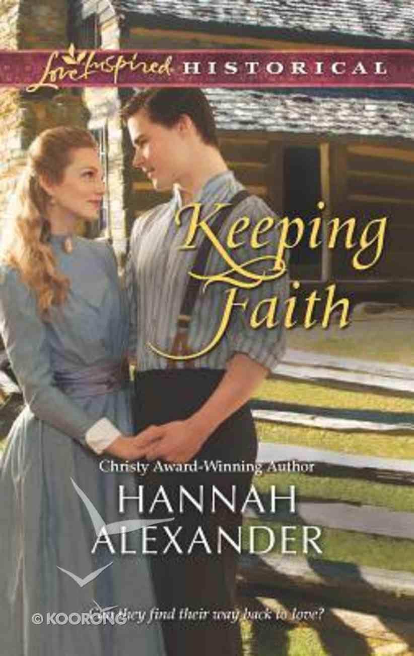 Keeping Faith (Love Inspired Series Historical) Mass Market