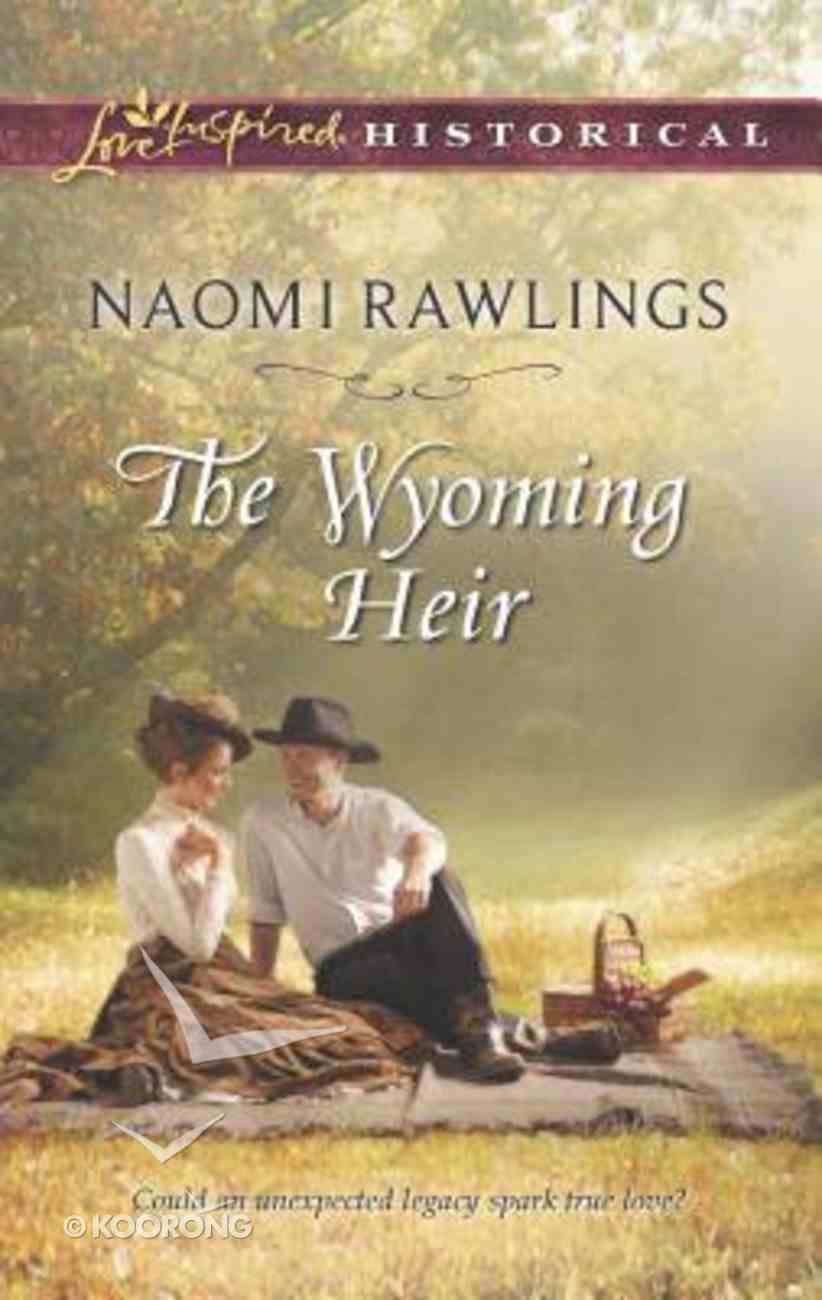 The Wyoming Heir (Love Inspired Series Historical) Mass Market