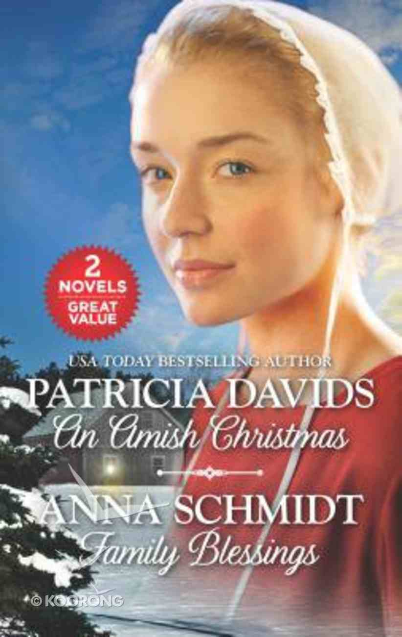 An Amish Christmas/Family Blessings (Love Inspired 2 Books In 1 Series) Mass Market