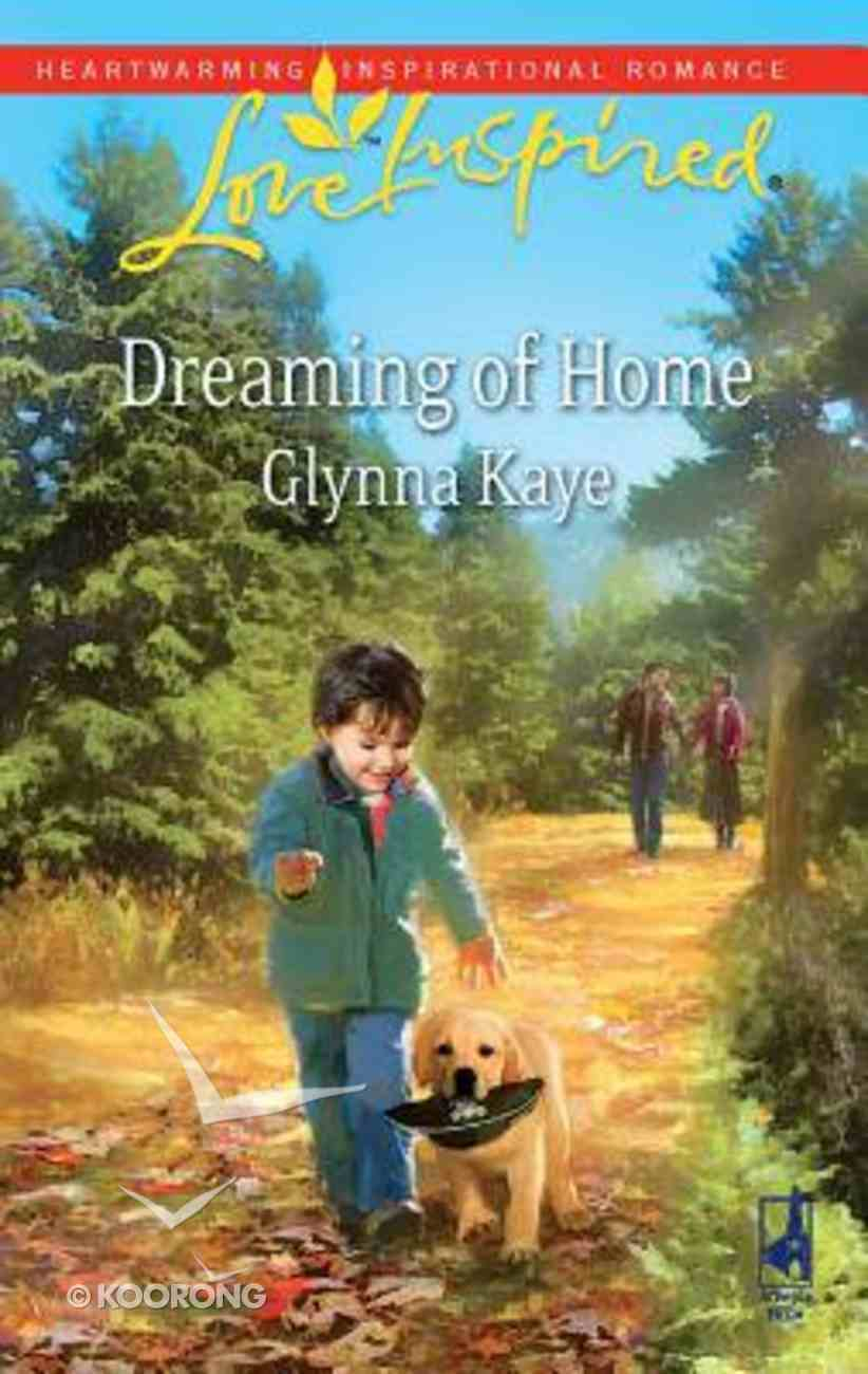 Dreaming of Home (Love Inspired Series) Mass Market