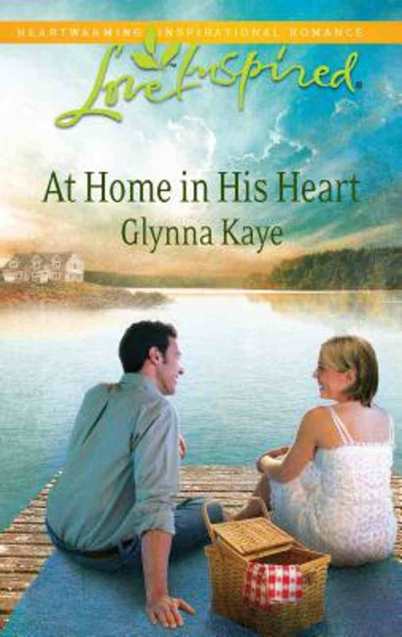 At Home in His Heart (Love Inspired Series) Mass Market