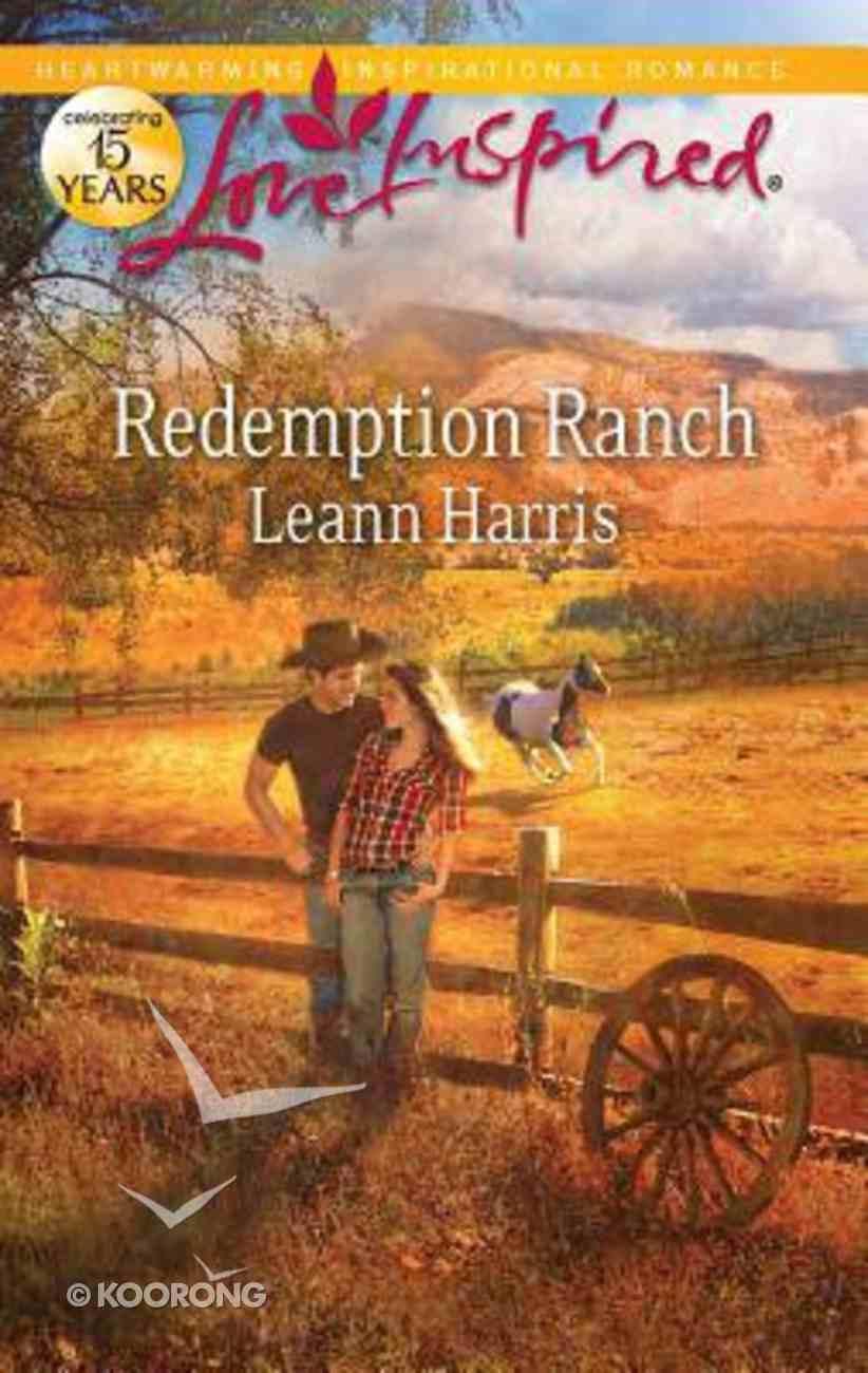 Redemption Ranch (Love Inspired Series) Mass Market