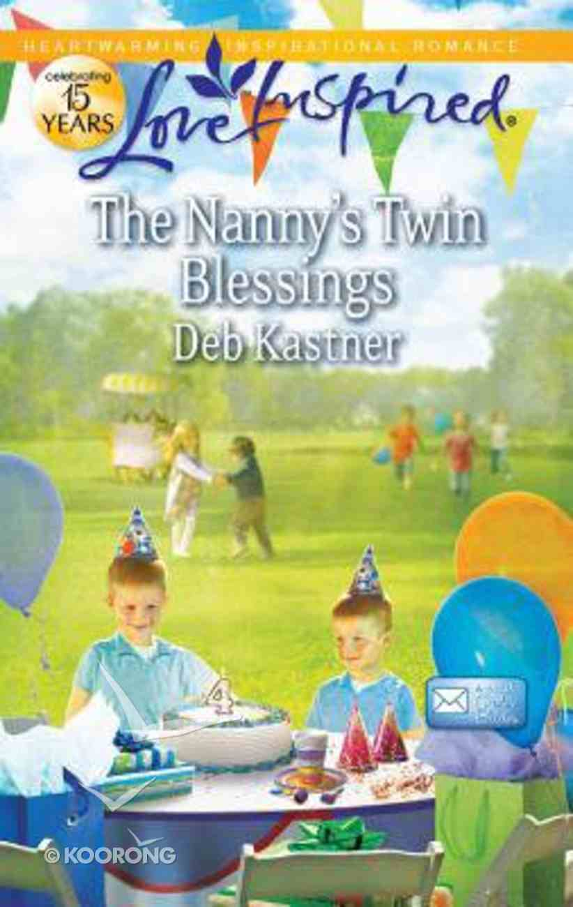 The Nanny's Twin Blessing (Email Order Brides) (Love Inspired Series) Mass Market