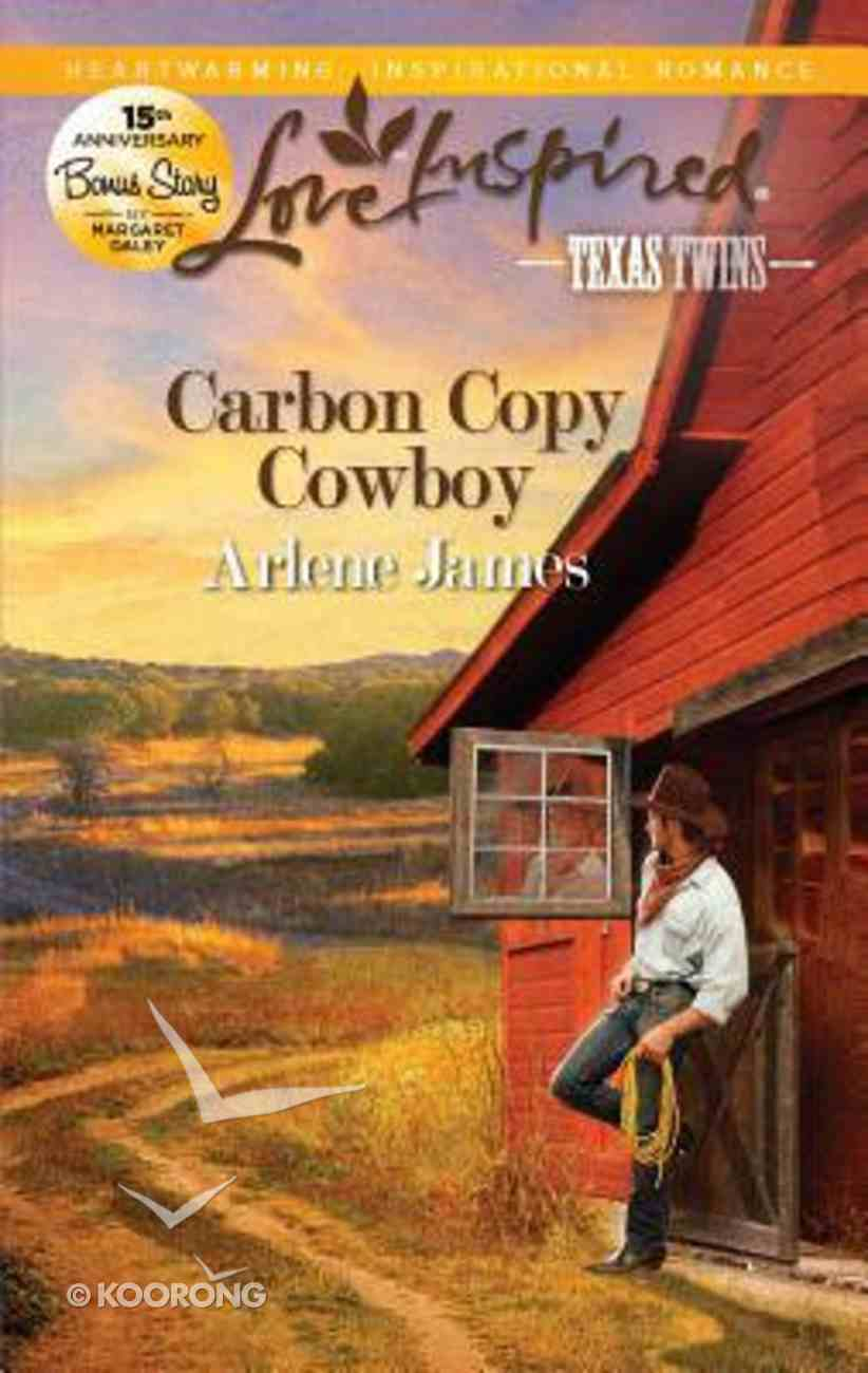 Carbon Copy Cowboy (Texas Twins) (Love Inspired Series) Mass Market