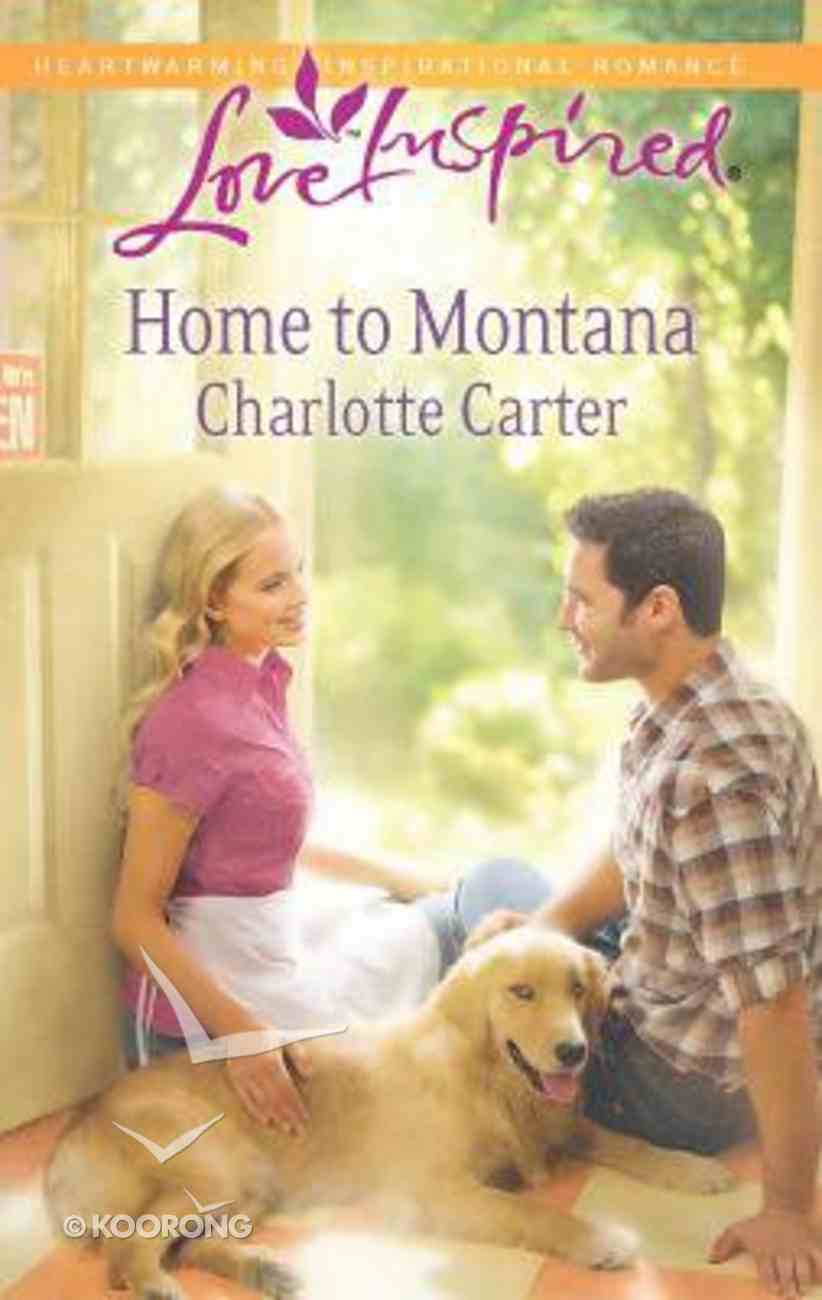 Home to Montana (Love Inspired Series) Mass Market