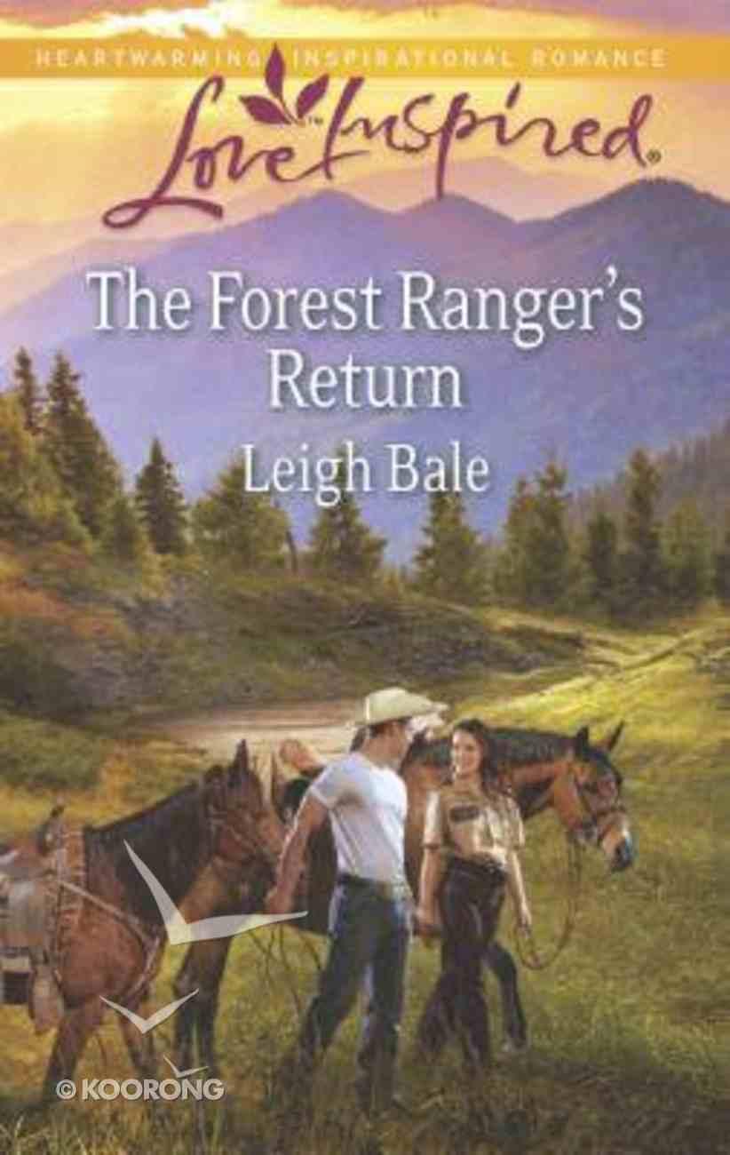 The Forest Ranger's Return (Love Inspired Series) Mass Market