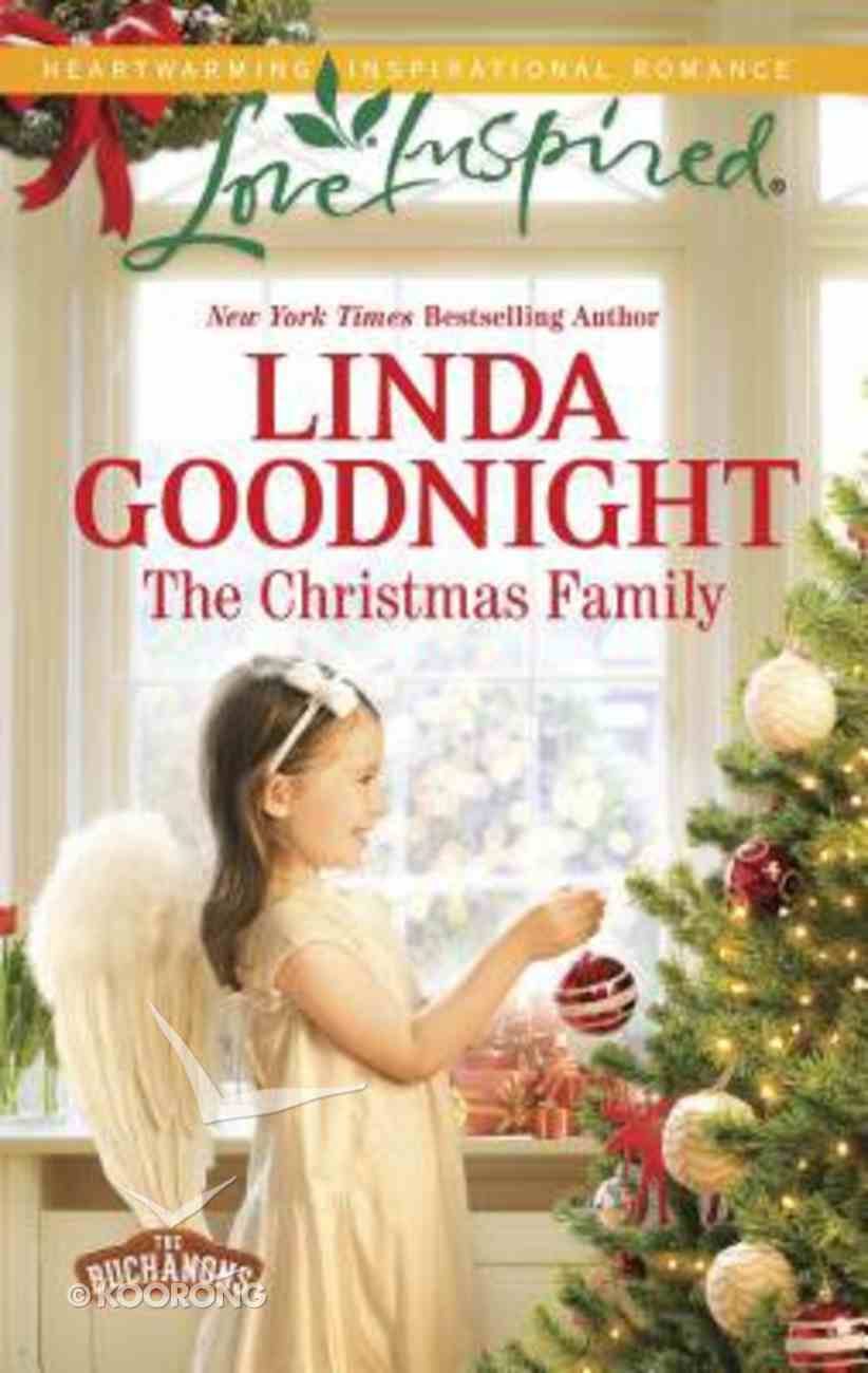 The Christmas Family (The Buchanons) (Love Inspired Series) Mass Market