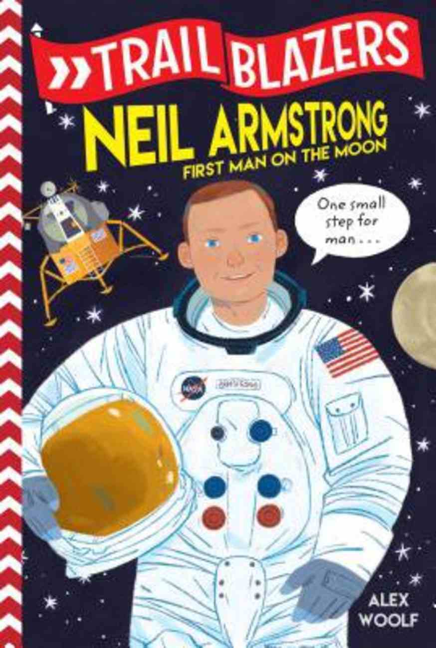 Neil Armstrong (Trail Blazers Series) Paperback