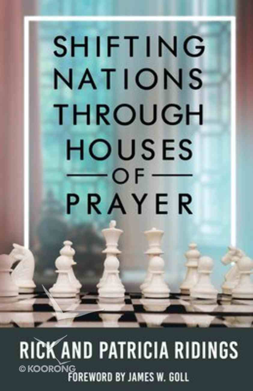 Shifting Nations Through Houses of Prayer Paperback