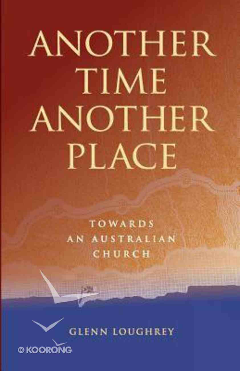 Another Time, Another Place Paperback