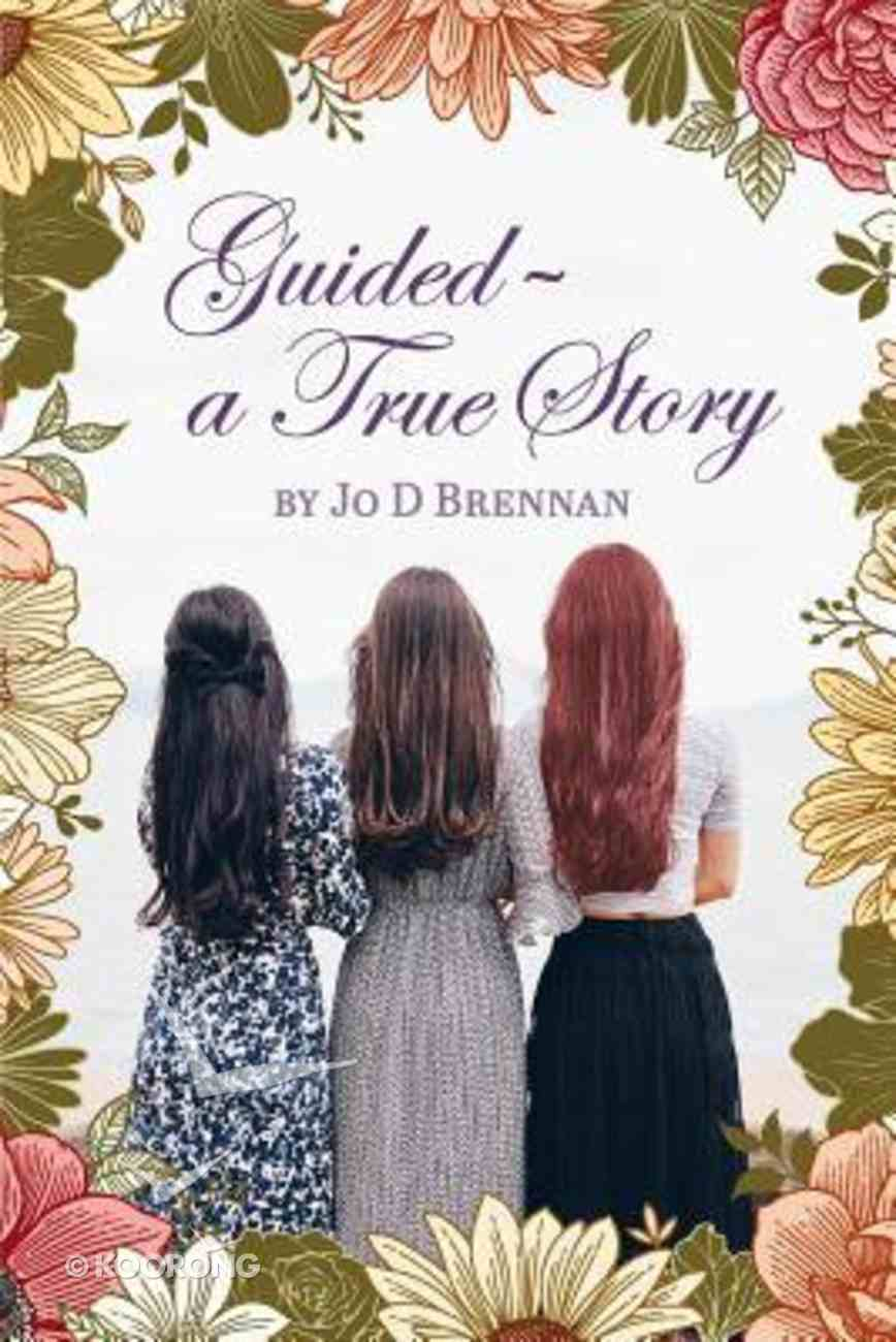 Guided: A True Story Paperback