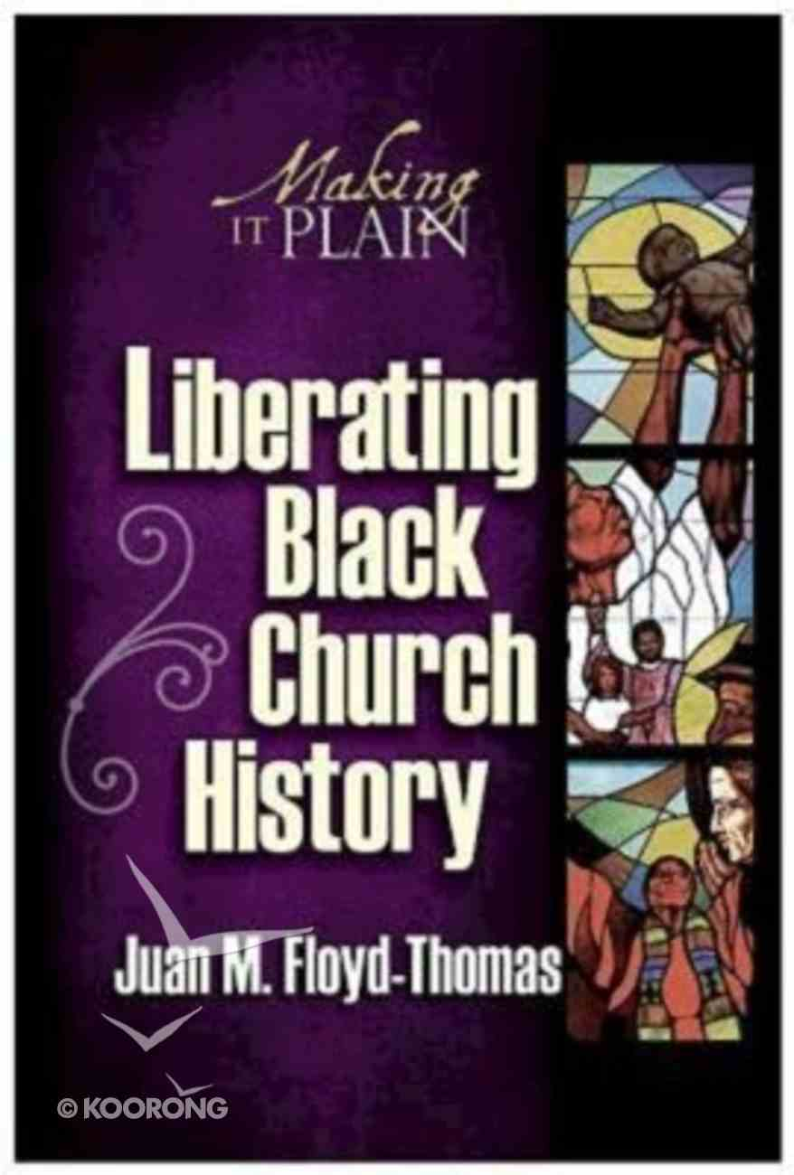 Liberating Black Church History Paperback
