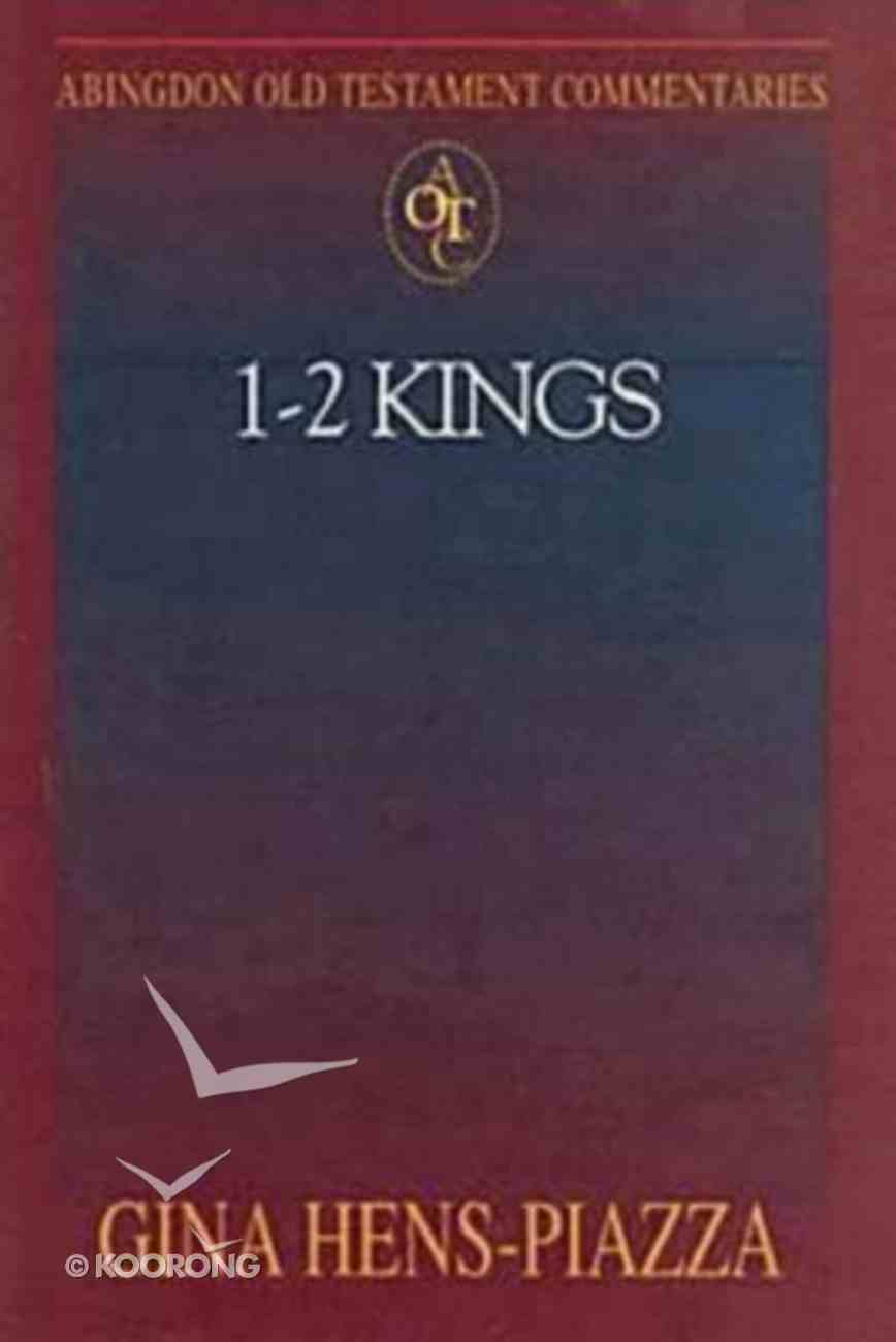 1 and 2 Kings (Abingdon Old Testament Commentaries Series) Paperback