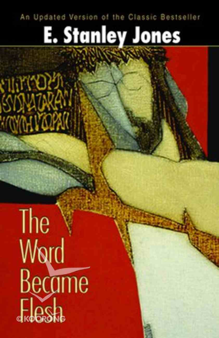 The Word Became Flesh (2nd Edition) Paperback