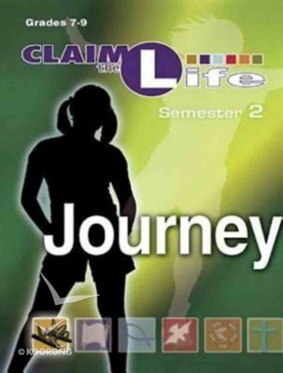 Claim the Life Semester 2: Journey Young Youth (Leader's Guide) Paperback