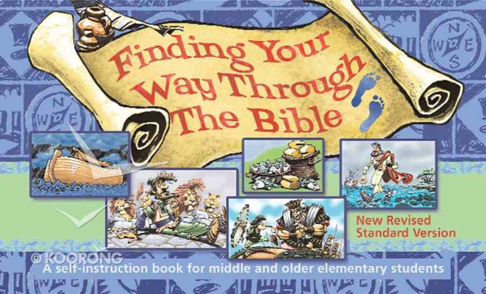 Finding Your Way Through the Bible Paperback