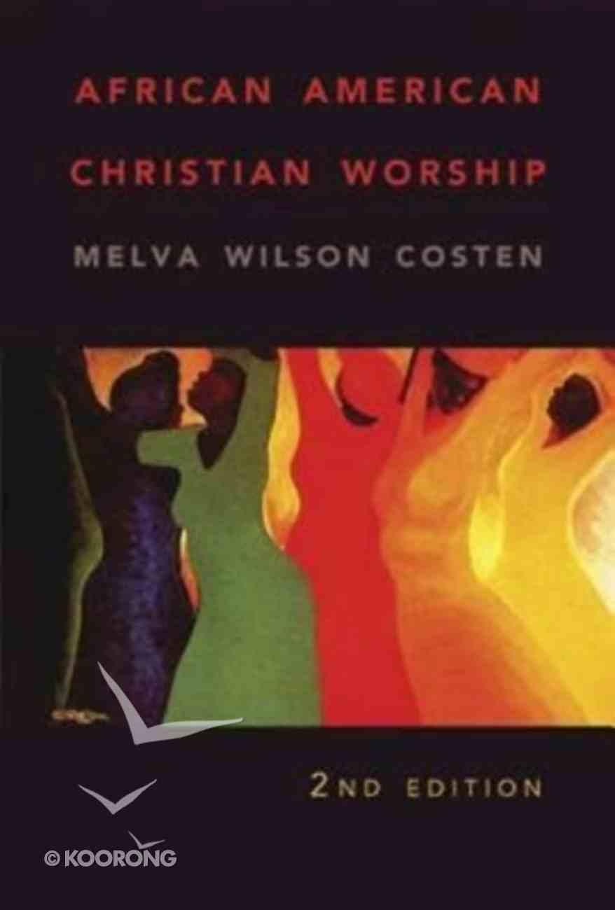 African American Christian Worship Paperback