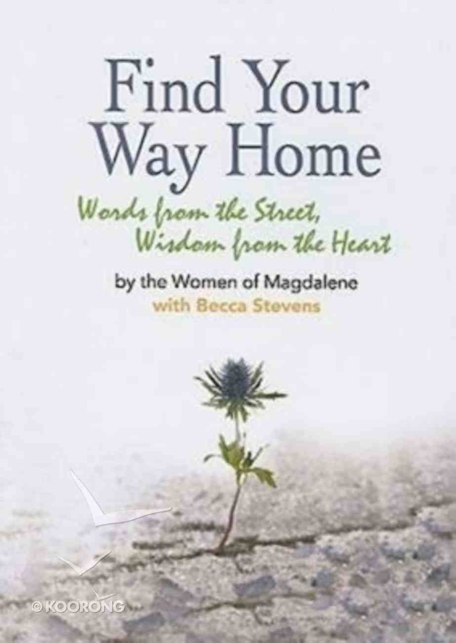Find Your Way Home Paperback