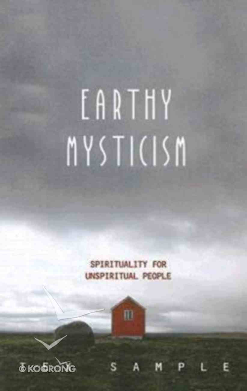 Earthy Mysticism Paperback