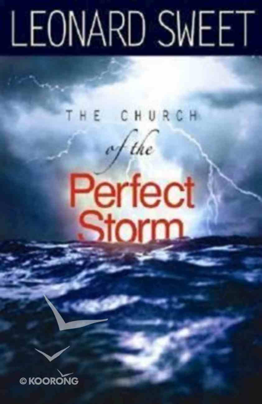 The Church of the Perfect Storm Paperback