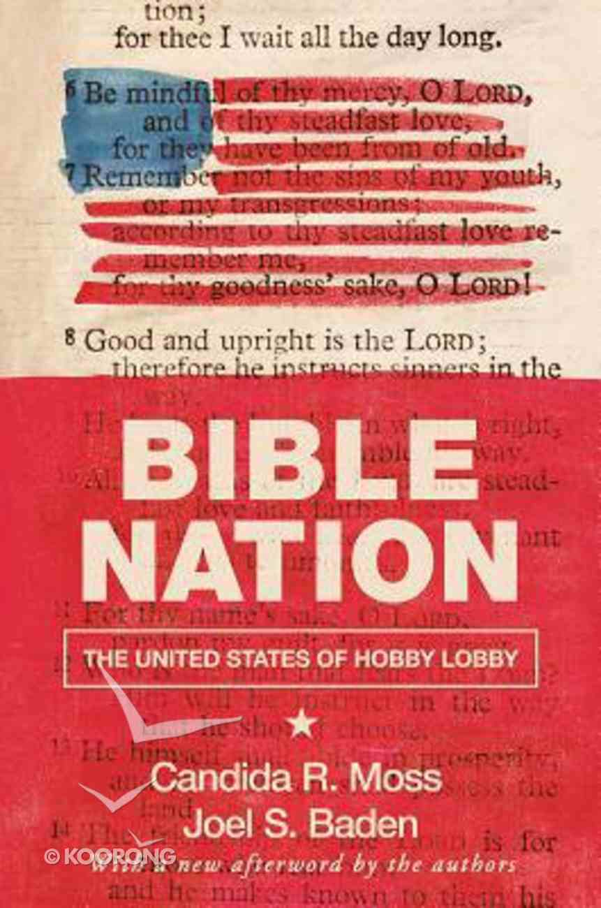 Bible Nation: The United States of Hobby Lobby Paperback