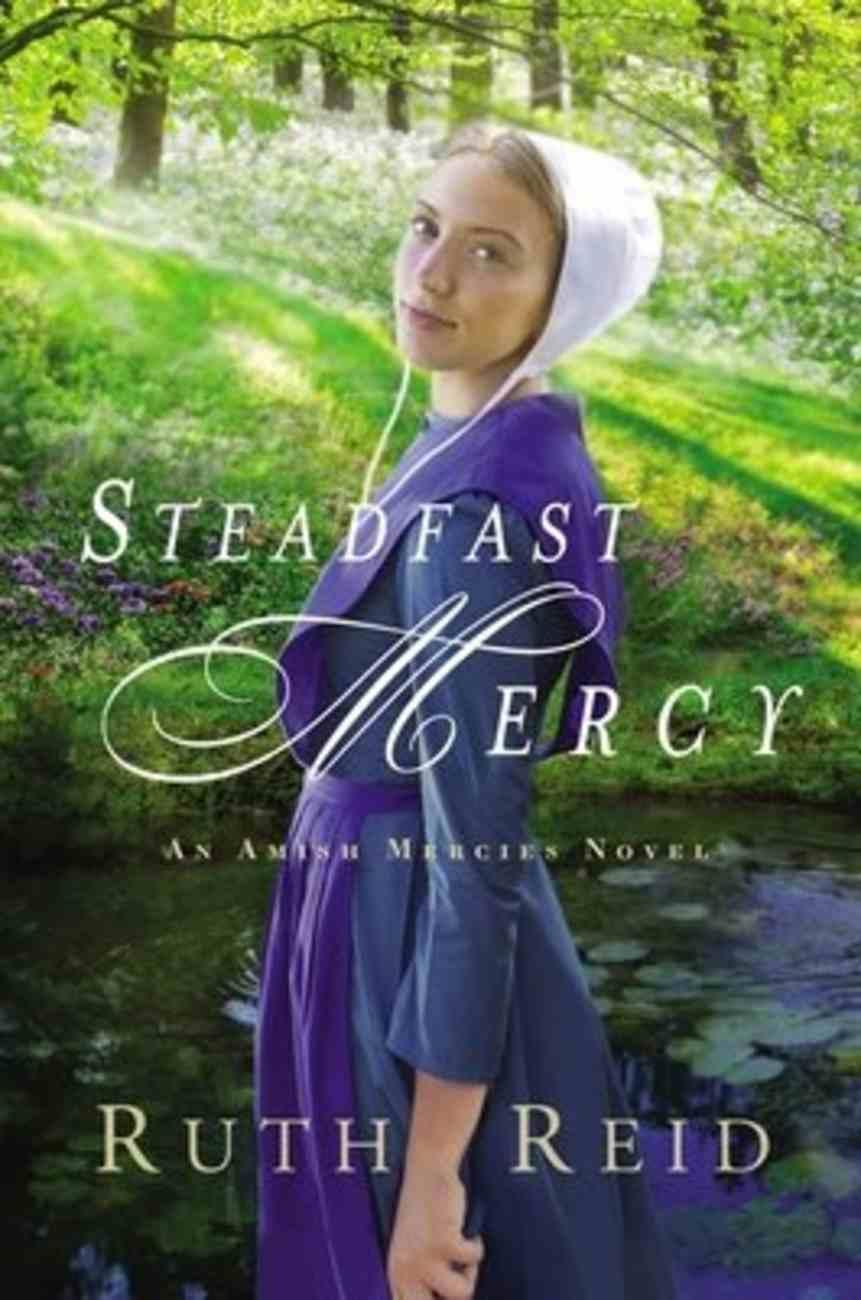 Steadfast Mercy (Amish Mercies Series) Paperback