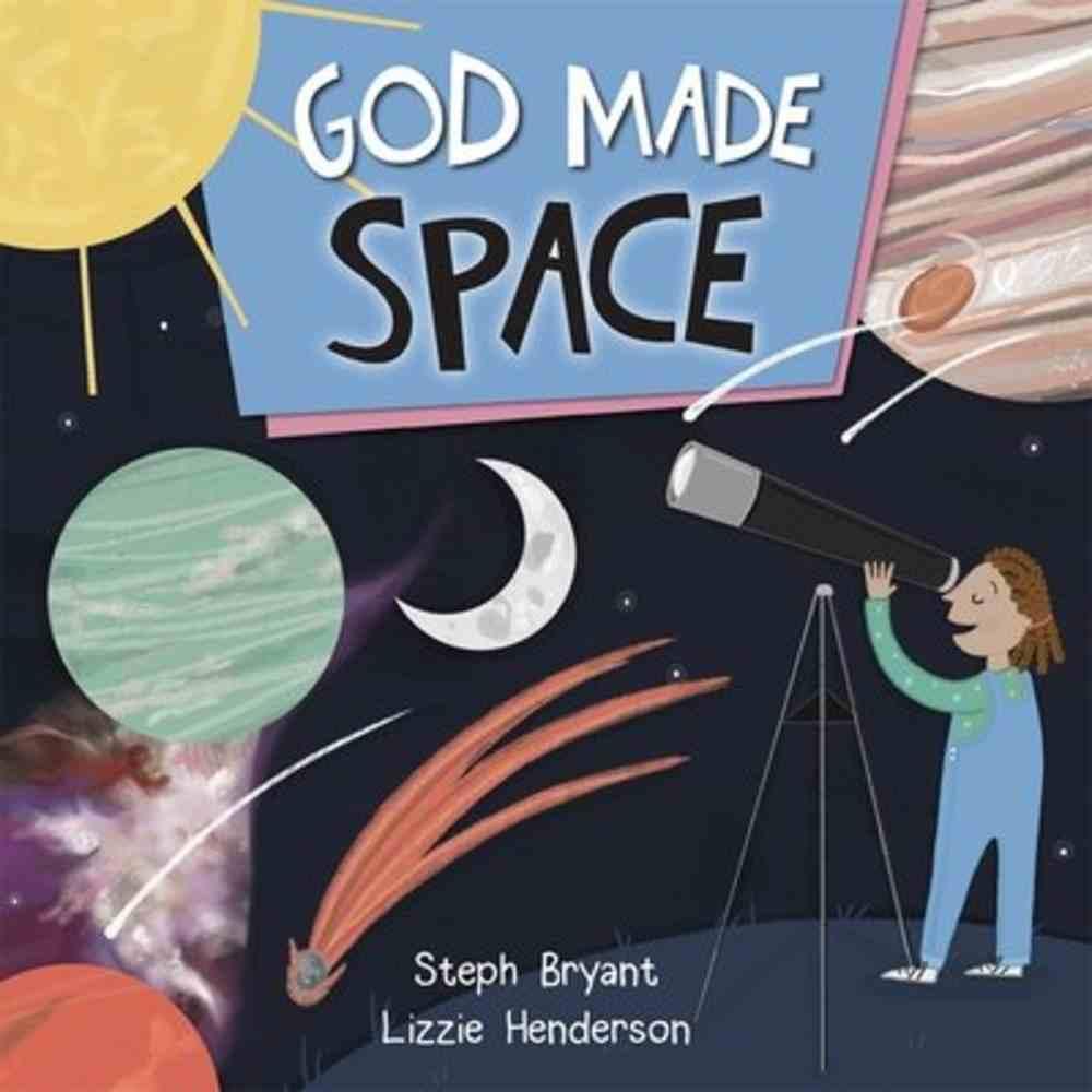 God Made Space (God Made Series) Paperback