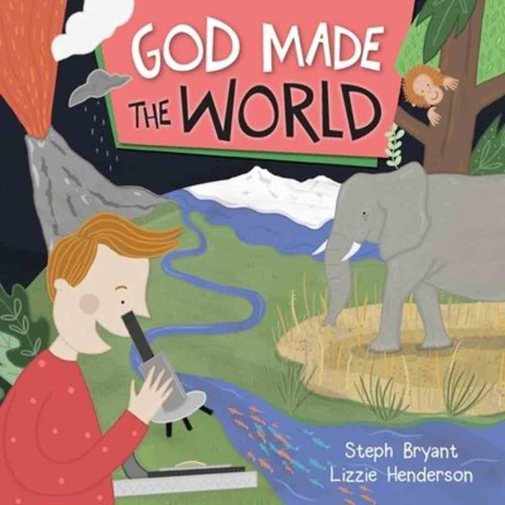 God Made the World (God Made Series) Paperback
