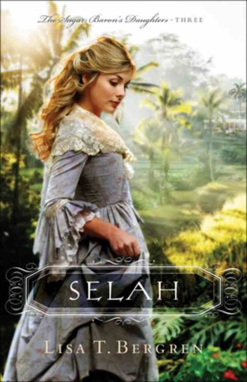 Selah (#03 in Sugar Baron's Daughters Series) Paperback