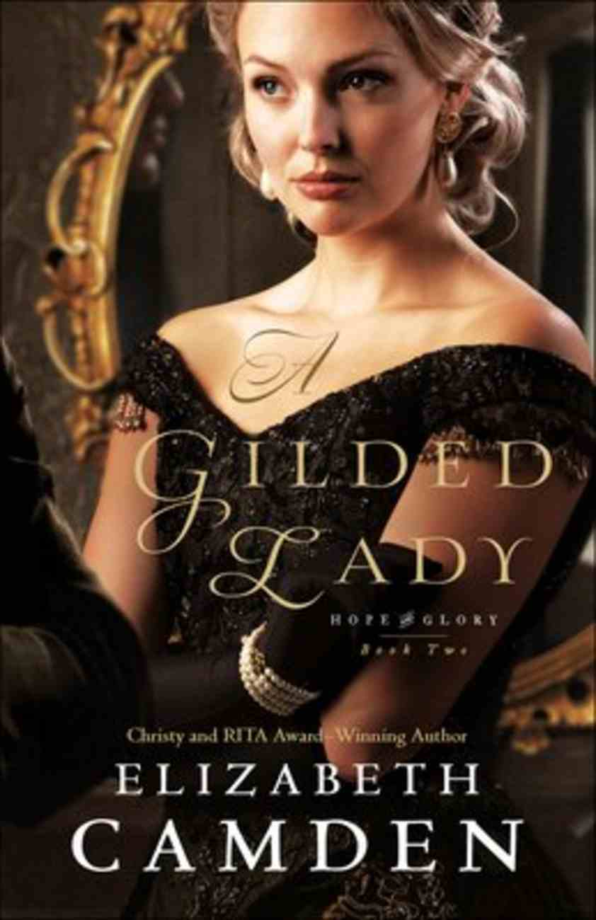 A Gilded Lady (#02 in Hope And Glory Series) Paperback
