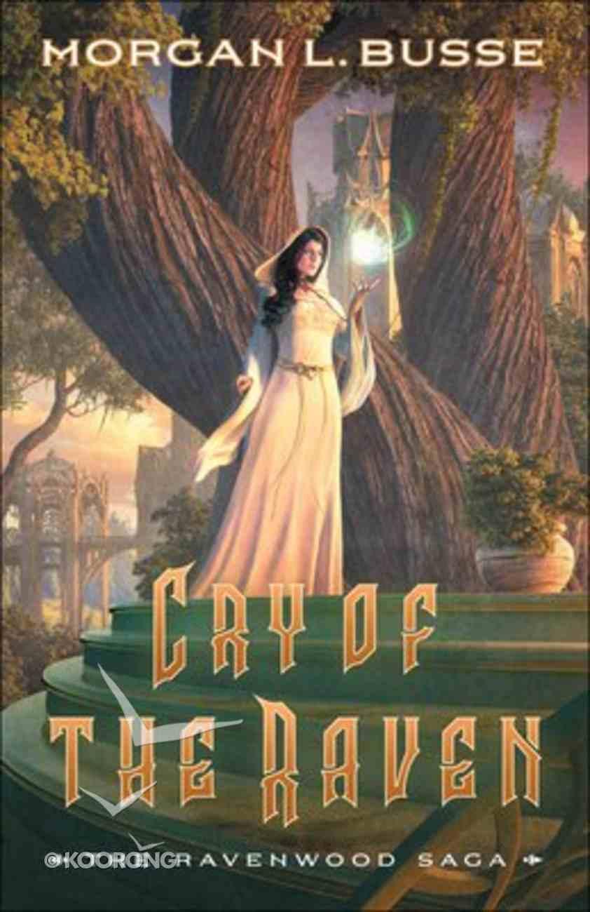 Cry of the Raven (#03 in Ravenwood Saga Series) Paperback