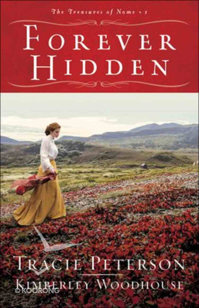 Forever Hidden (#01 in The Treasures Of Nome Series) Paperback