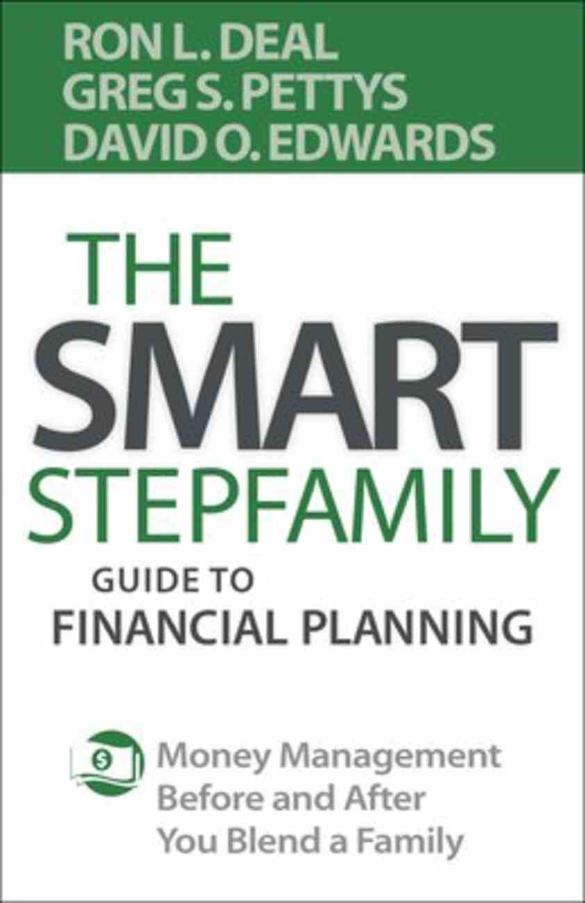 The Smart Stepfamily Guide to Financial Planning: Money Management Before and After You Blend a Family Paperback