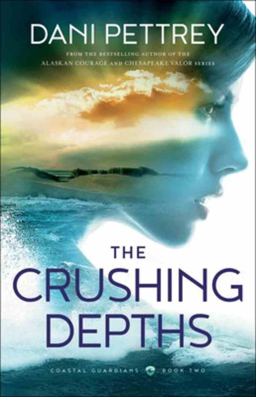 The Crushing Depths (#02 in Coastal Guardians Series) Hardback