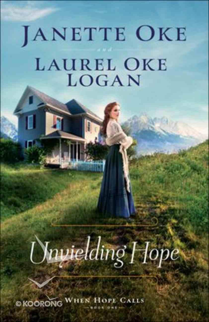 Unyielding Hope (Large Print) (#01 in When Hope Calls Series) Paperback