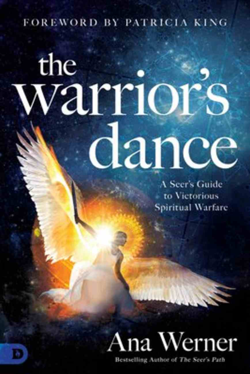 The Warrior's Dance: The Seer's Path to Victorious Spiritual Warfare Paperback