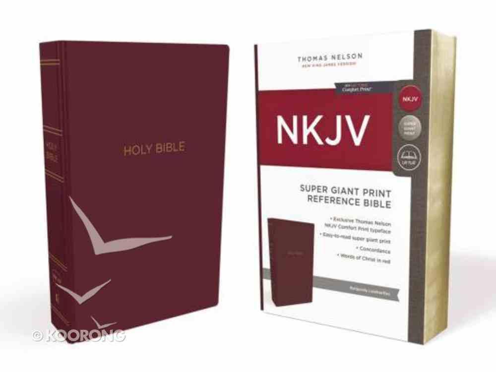 NKJV Reference Bible Super Giant Print Burgundy (Red Letter Edition) Imitation Leather
