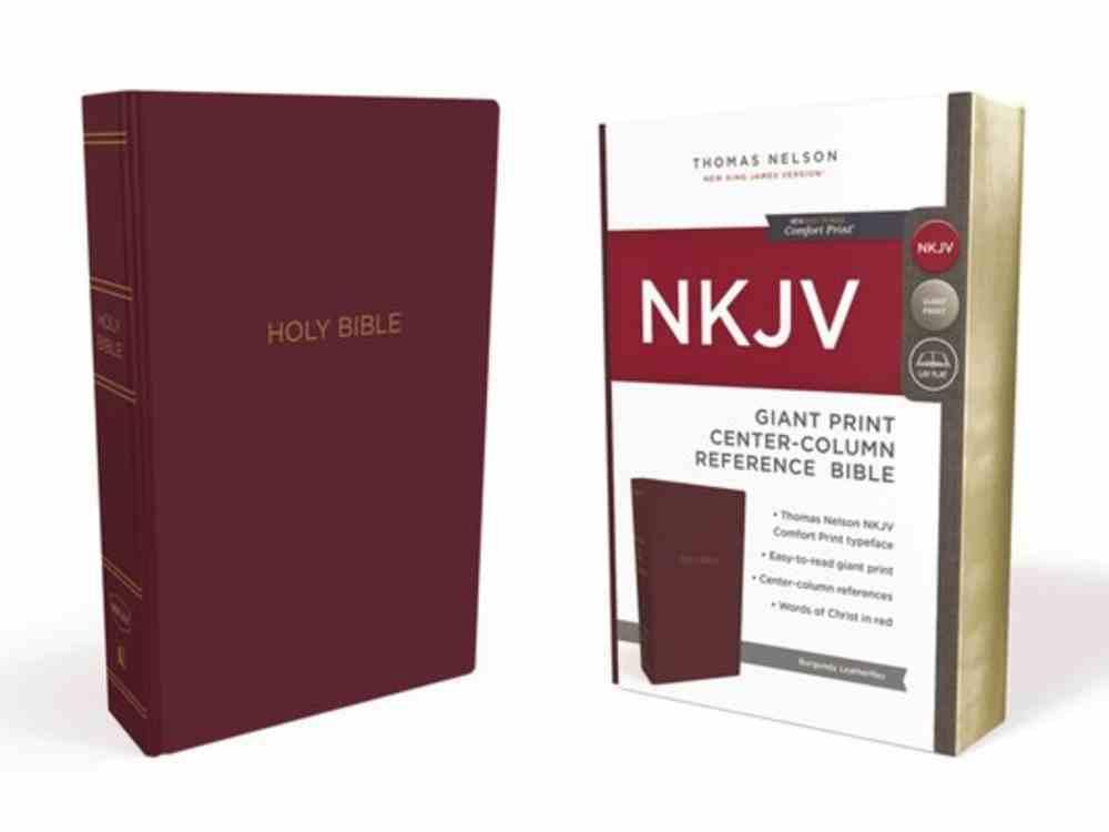 NKJV Reference Bible Giant Print Burgundy (Red Letter Edition) Imitation Leather